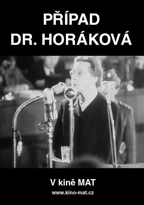 Případ Dr. Horáková + diskuze s režisérem Janem Mudrou